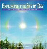Exploring the Sky by Day, Terence Dickinson, 0920656730