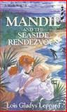 Mandie and the Seaside Rendezvous, Lois Gladys Leppard, 1556616732