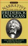 Narrative of the Life of Frederick Douglass, Frederick Douglass, 0451526732