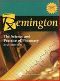 Remington : The Science and Practice of Pharmacy, Troy, David B., 0781746736