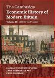The Cambridge Economic History of Modern Britain, , 1107686733