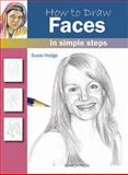 How to Draw Faces, Susie Hodges, 1844486737