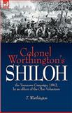 Colonel Worthington's Shiloh, T. Worthington, 1846776732