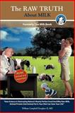 The Raw Truth about Milk, William Douglass, 9962636736