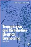 Transmission and Distribution Electrical Engineering, Bayliss, Colin and Hardy, Brian, 0750666730