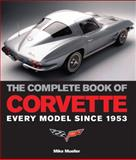 The Complete Book of Corvette, Mike Mueller, 0760326738