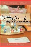 Letter to Belinda, Tim Tingle, 1477256733