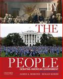 By the People : Debating American Government, Morone, James A. and Kersh, Rogan, 0190216735