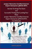 Juniper Networks Certified Internet Expert Enterprise Secrets to Acing the Exam and Successful Finding and Landing Your Next Juniper Netwo, Dawn Boyer, 1486156738
