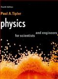 Physics, for Scientists and Engineers : International Version, Tipler, Paul A., 1572596732