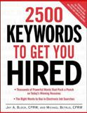 2500 Keywords to Get You Hired, Block, Jay A. and Betrus, Michael, 0071406735