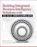 Building Integrated Business Intelligence Solutions with SQL Server 2008 R2 and Office 2010, Janus, Philo and Misner, Stacia, 0071716734
