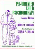 Pet-Oriented Child Psychotherapy, Levinson, Boris M. and Mallon, Gerald P., 0398066736