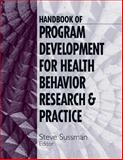 Handbook of Program Development for Health Behavior Research and Practice, , 0761916733