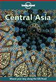 Central Asia, Lonely Planet Staff and Bradley Mayhew, 0864426739