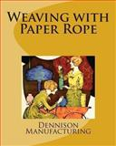 Weaving with Paper Rope, Dennison Manufacturing, 1492156736