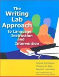 The Writing Lab Approach to Language Instruction and Intervention, Nelson, Nickola and Bahr, Christine M., 1557666733