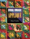 Dual Image Appliqué, Dilys Fronks, 1574326732
