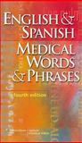 English and Spanish Medical Words and Phrases, Springhouse, 1582556733