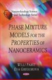 Phase Mixture Models for the Properties of Nanoceramics, Pabst, Willi and Gregorova, Eva, 1616686731