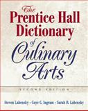 The Prentice Hall Dictionary of Culinary Arts, Gaye Ingram and Steve Labensky, 0131716735