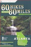 60 Hikes Within 60 Miles: Atlanta, Randy Golden and Pam Golden, 0897326733