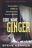 Code Name Ginger, Steve Kemper, 1578516730