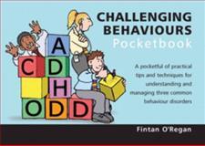 Challenging Behaviours Pocketbook, Fintan J. O'Regan, 1903776732