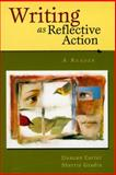 Writing as Reflective Action, Carter, Duncan and Gradin, Sherrie, 032102673X