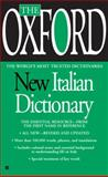 The Oxford New Italian Dictionary, Oxford University Press and Oxford University Press, 042521673X