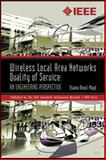 Wireless Local Area Networks Quality of Service : An Engineering Perspective, Aboul-Magd, Osama S., 0738156736