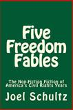 Five Freedom Fables, Joel Schultz, 1495346730