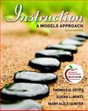 Instruction : A Models Approach, Estes, Thomas H. and Mintz, Susan L., 0137046731