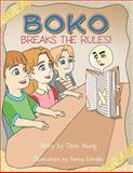 Boko Breaks the Rules!, Chris Young, 1466936738