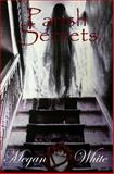 Parish Secrets, Megan White, 1493666738