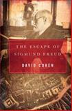 Escape of Sigmund Freud, David Cohen, 1590206738