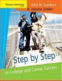 Step by Step to College and Career Success, Gardner, John N. and Jewler, A. Jerome, 0534646735