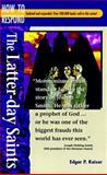 The Latter-Day Saints, Edgar P. Kaiser, 0570046734