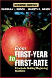 From First-Year to First-Rate : Principals Guiding Beginning Teachers, Brock, Barbara L. and Grady, Marilyn L., 0761976736
