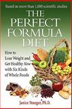 The Perfect Formula Diet, Janice Stanger, 0984106731