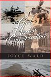 Girl under Construction, Joyce Ward, 1492116734
