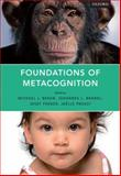 Foundations of Metacognition, Beran, Michael J., 0199646732