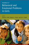 Handbook of Behavioral and Emotional Problems in Girls, , 0306486733
