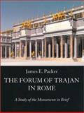 The Forum of Trajan in Rome 9780520226739