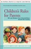 Children's Rules for Parents, Michael Laser, 059519673X