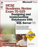 MCSE Readiness Review, Exam 70-029 : Designing and Implementing Databases with Microsoft SQL Server, Sheldon, Robert, 0735606730