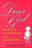 Dear God, Kathleen Finley, 0896226735