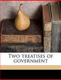 Two Treatises of Government, John Locke, 1149596732