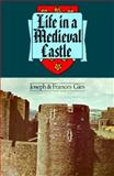 Life in a Medieval Castle, Joseph Gies and Frances Gies, 006090674X