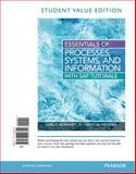 Essentials of Processes, Systems and Information, Student Value Edition, McKinney, Earl and Kroenke, David, 0133406741
